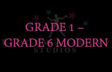 GRADE 1 – GRADE 6 MODERN