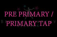 PRE PRIMARY/PRIMARY TAP