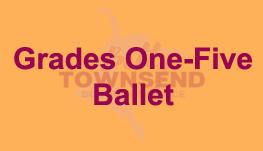 Grades One-Five - Ballet