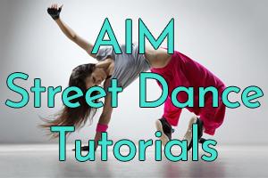 AIM Street Dance Tutorials