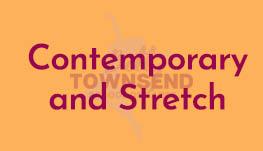 Contemporary and Stretch